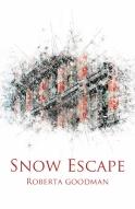 goodman_SnowEscape_final (414x640)